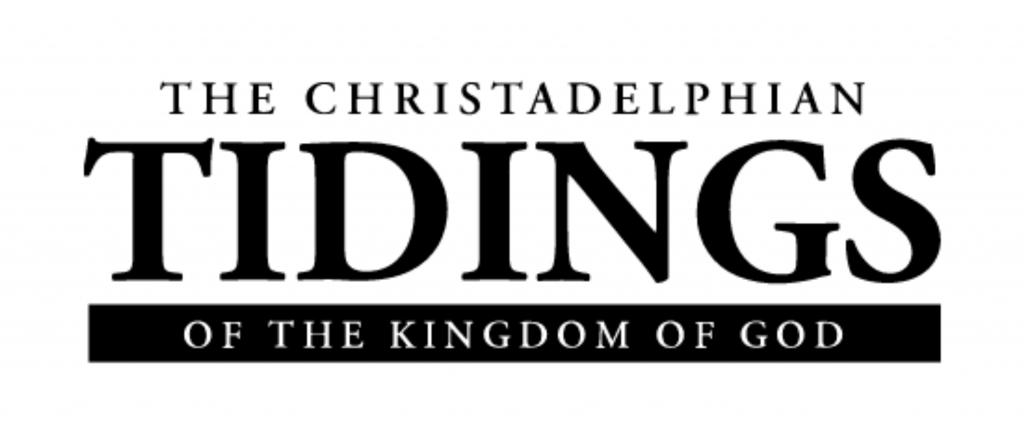 Christadelphian Tidings